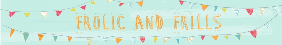 Frolic and Frills Banner